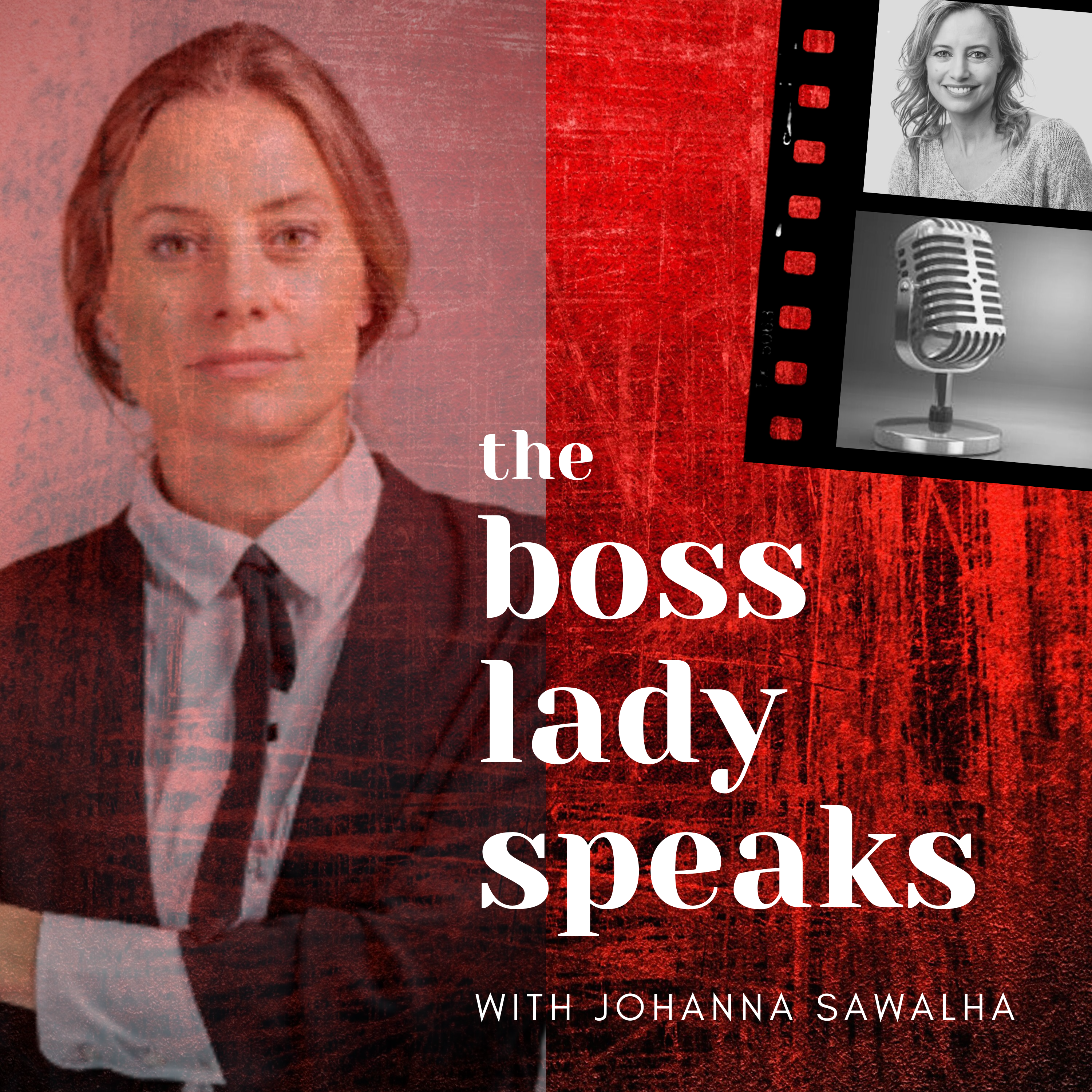 Introducing Johanna Sawalha and The BossLady Speaks Podcast