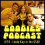 Artwork for Goodies Podcast 54 - Linda Kay interview in the USA