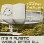 Artwork for It's A Plastic World After All | Theme Park Time Machine