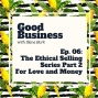 Artwork for Selling Basics Part 2: For love and money | GB06