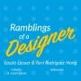 Artwork for Ramblings of a Designer - ep. 114 - Ryan Frederick