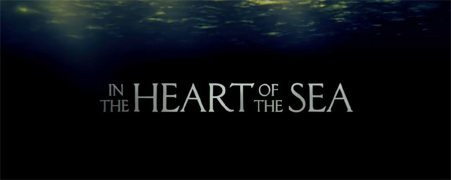 In the Heart of the Sea / Marvel Movies