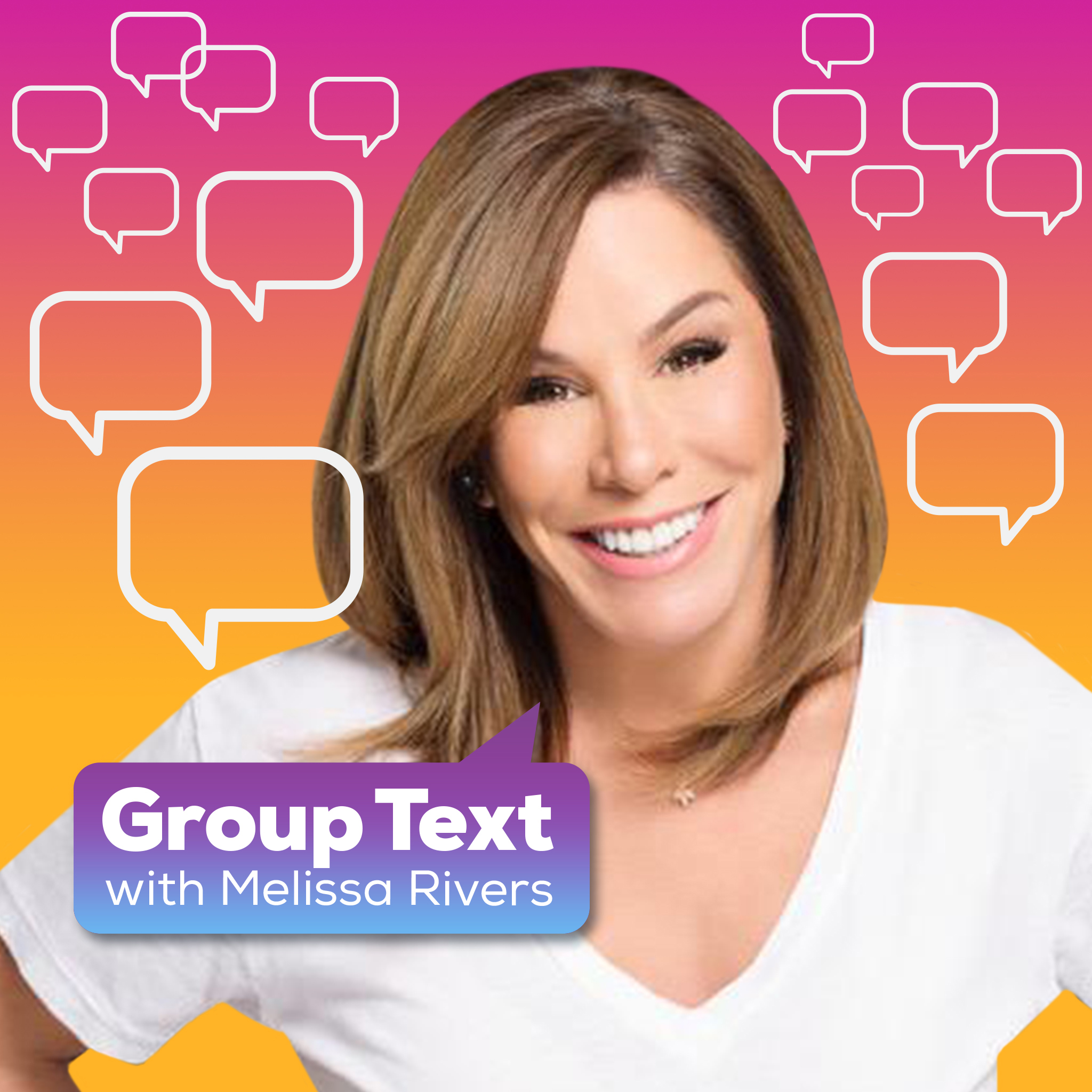 Melissa Rivers' Group Text Podcast show art