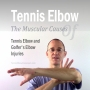 Artwork for The Muscular Causes Of Tennis And Golfer's Elbow - Tennis Elbow 101
