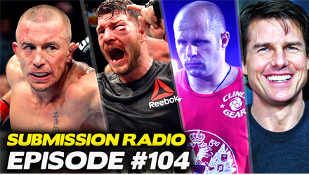 Submission Radio #104 Bas Rutten, Tim Kennedy, Johny Hendricks, Karim Zidan, Mike Dyce