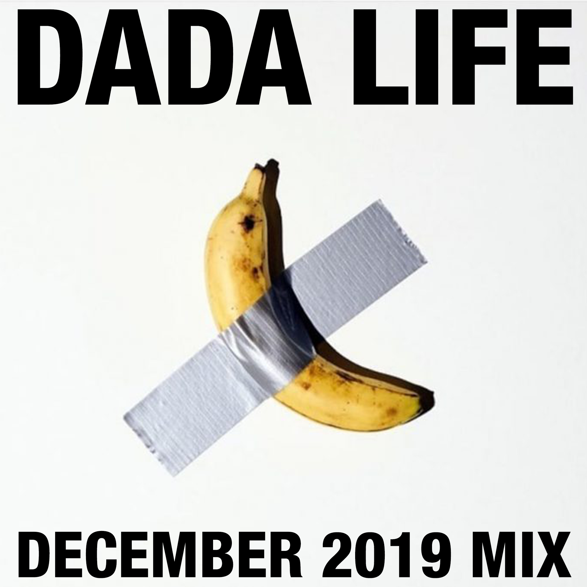 Dada Land December 2019 Mix show art