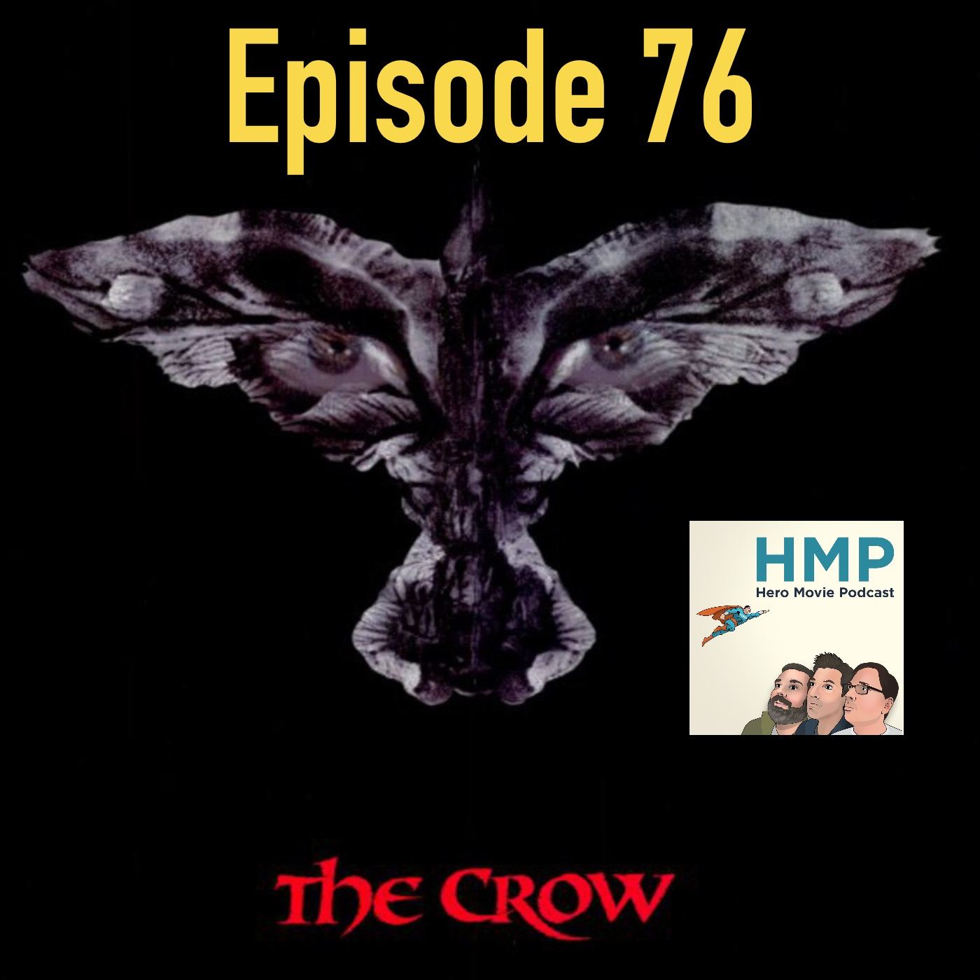 Episode 76- The Crow