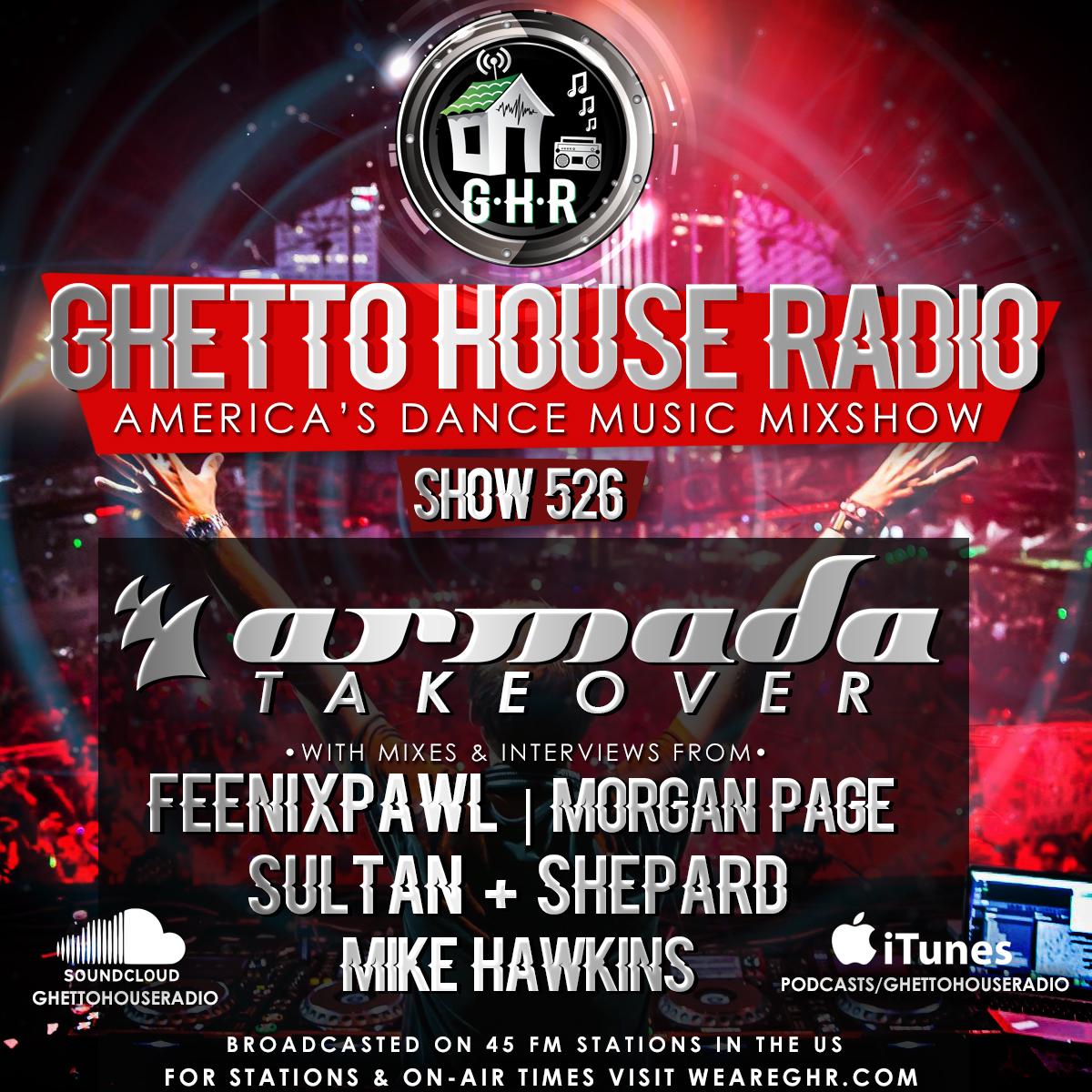 GHR - Show 526 - Armada Music Takeover!