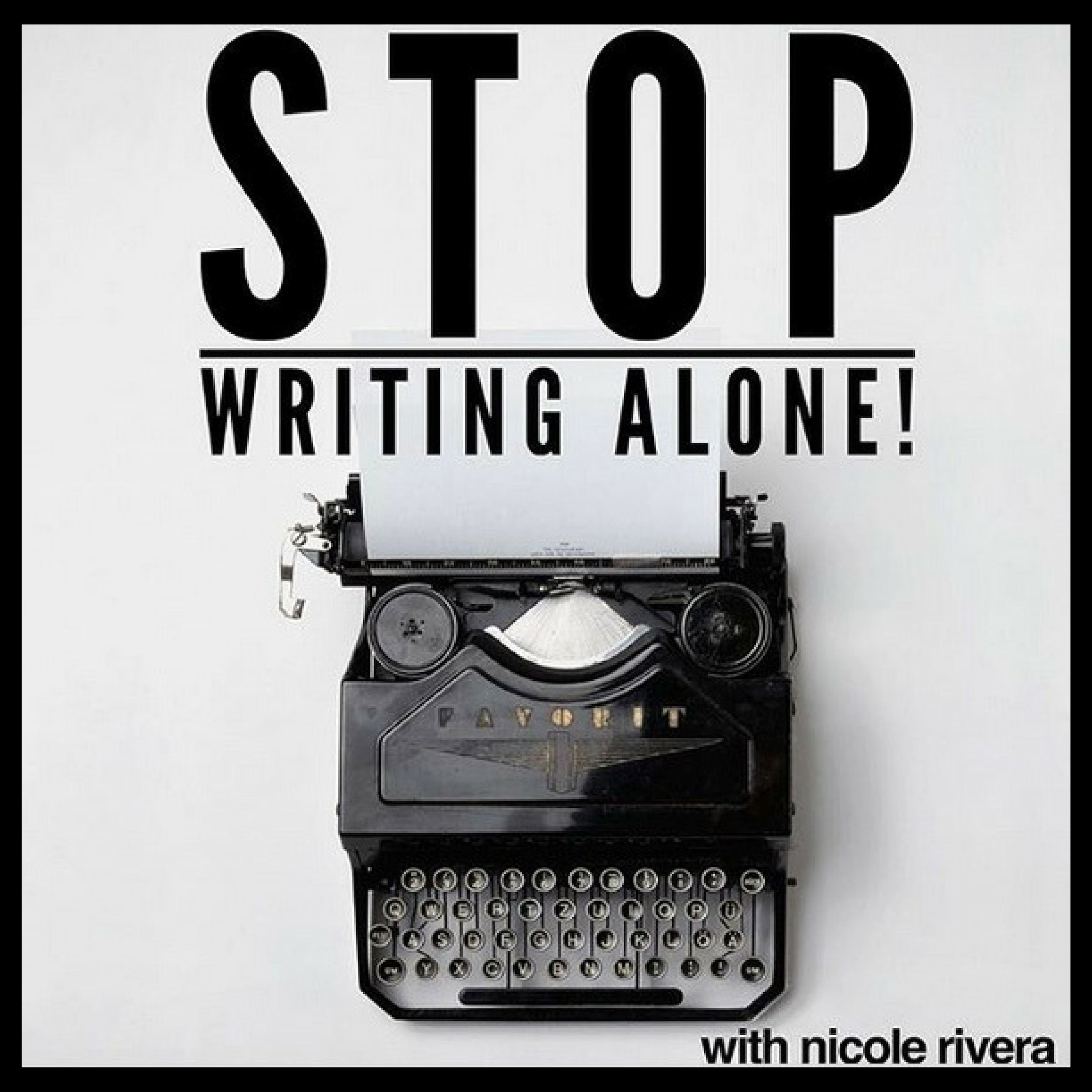Stop Writing Alone show art