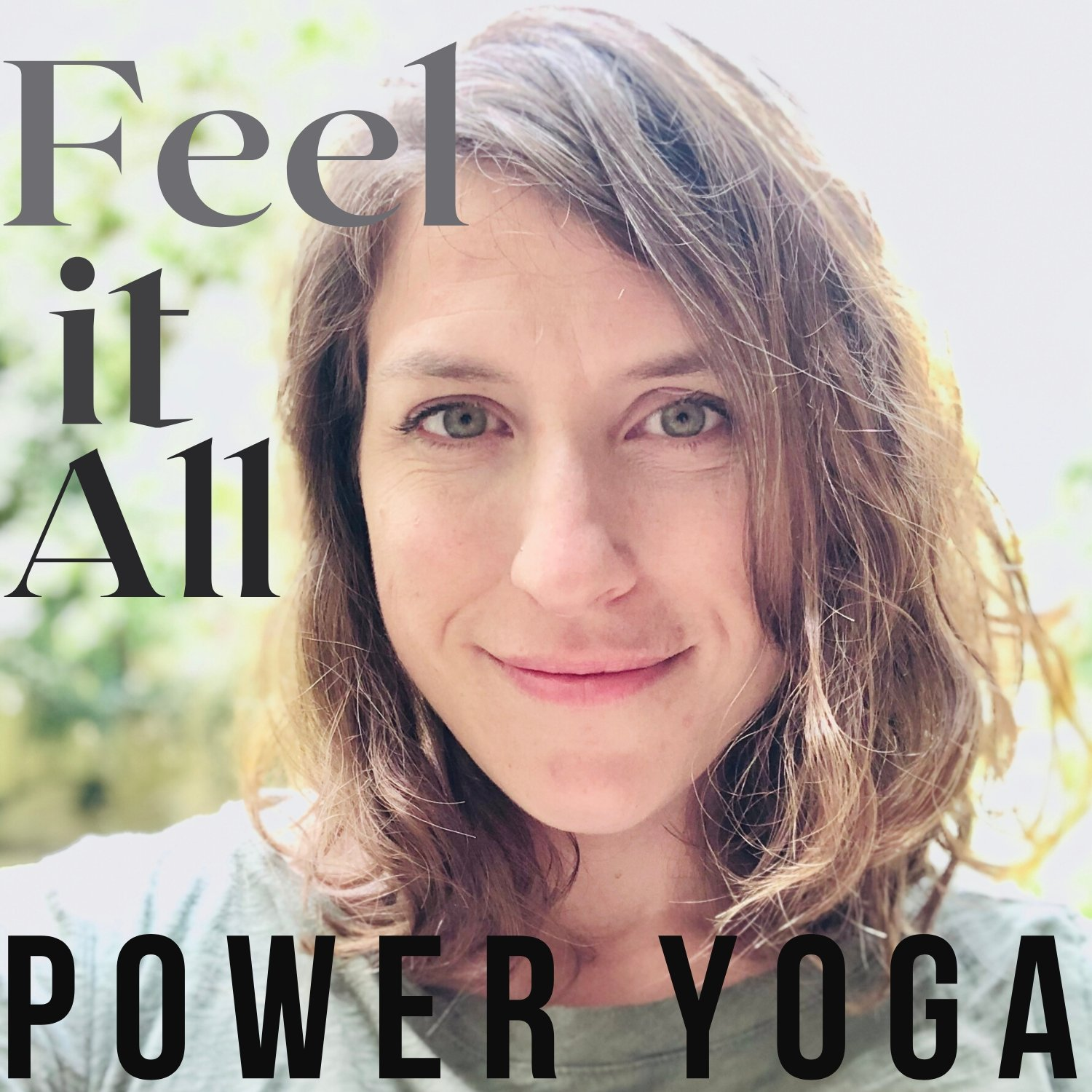 Feel It All Power Yoga With Sarah Podcast Podtail