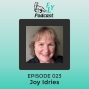 Artwork for EP023 - How to surrender to LOVE with Joy Idries