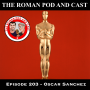Artwork for Episode 203 - Oscar Sanchez - 2020-02-10