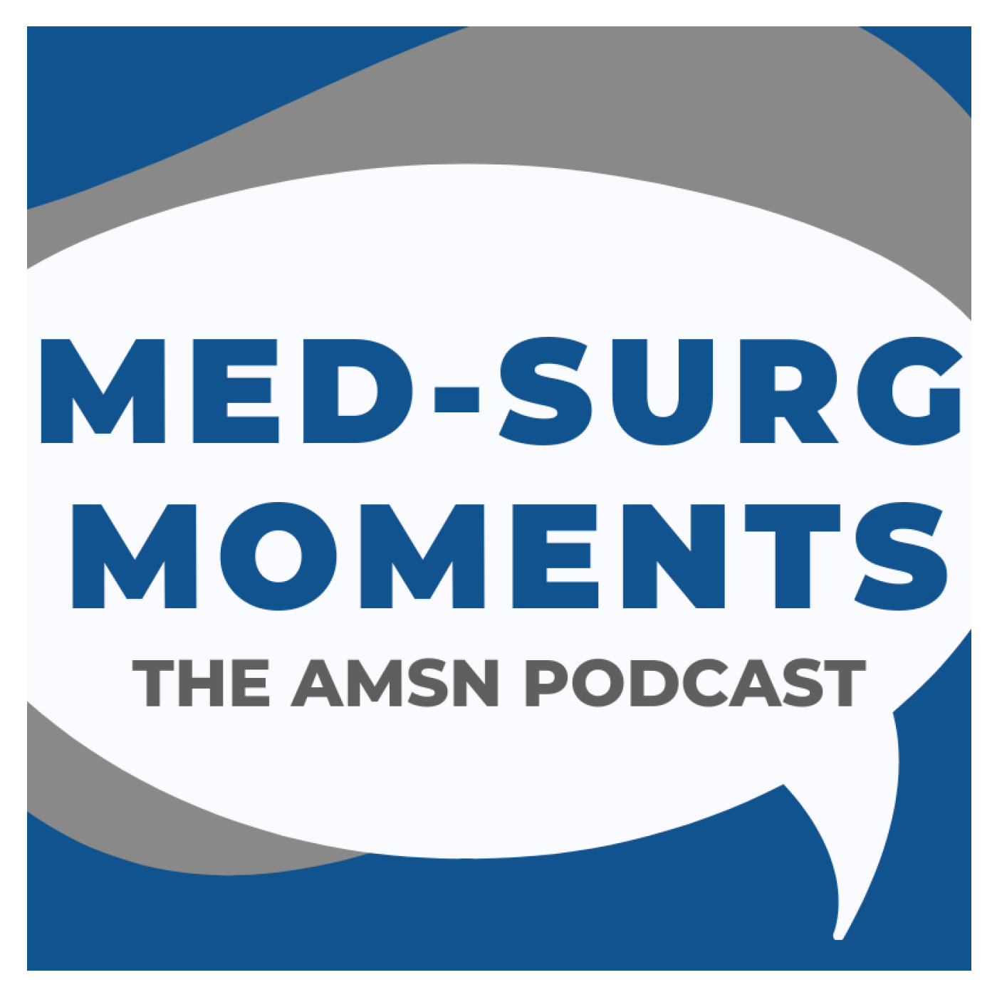 Artwork for Ep. 2 - Why Med-Surg is the Foundation for all Nursing Practice
