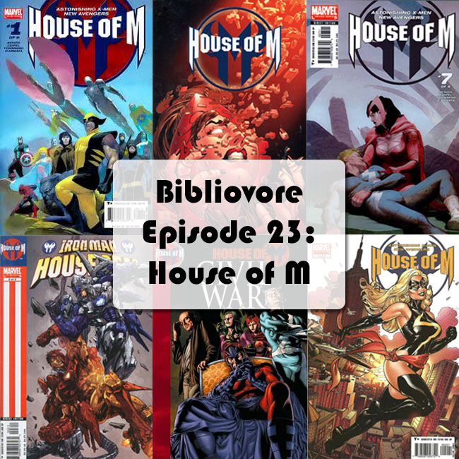 Episode 23 - House of M