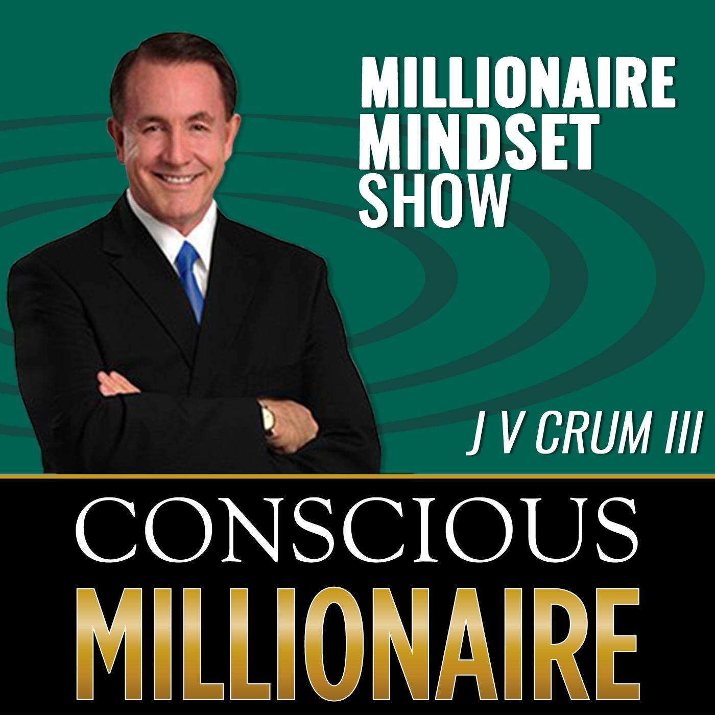 Conscious Millionaire Mindset show image
