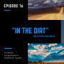 Artwork for In the Dirt 16: Origins and Ego