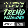 Artwork for Best of TTU - The Evolution and Future of Trend Following