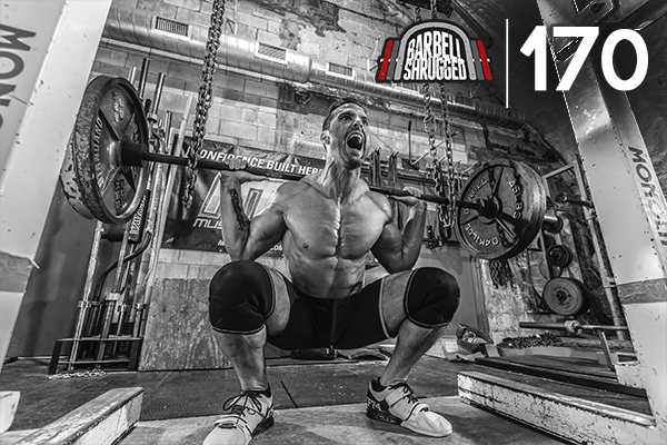 170- Squat Every Day w/ Cory Gregory of MusclePharm