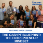 "Artwork for EP 088: ""The CashPT Blueprint"" Exclusive Audiobook Reading: The Entrepreneur Mindset"