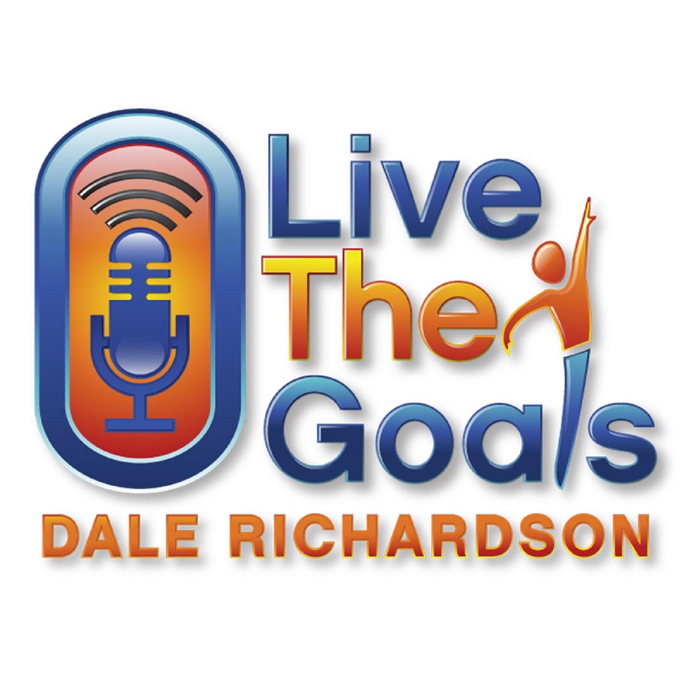 LiveTheGoals Podcast with Dale Richardson show art