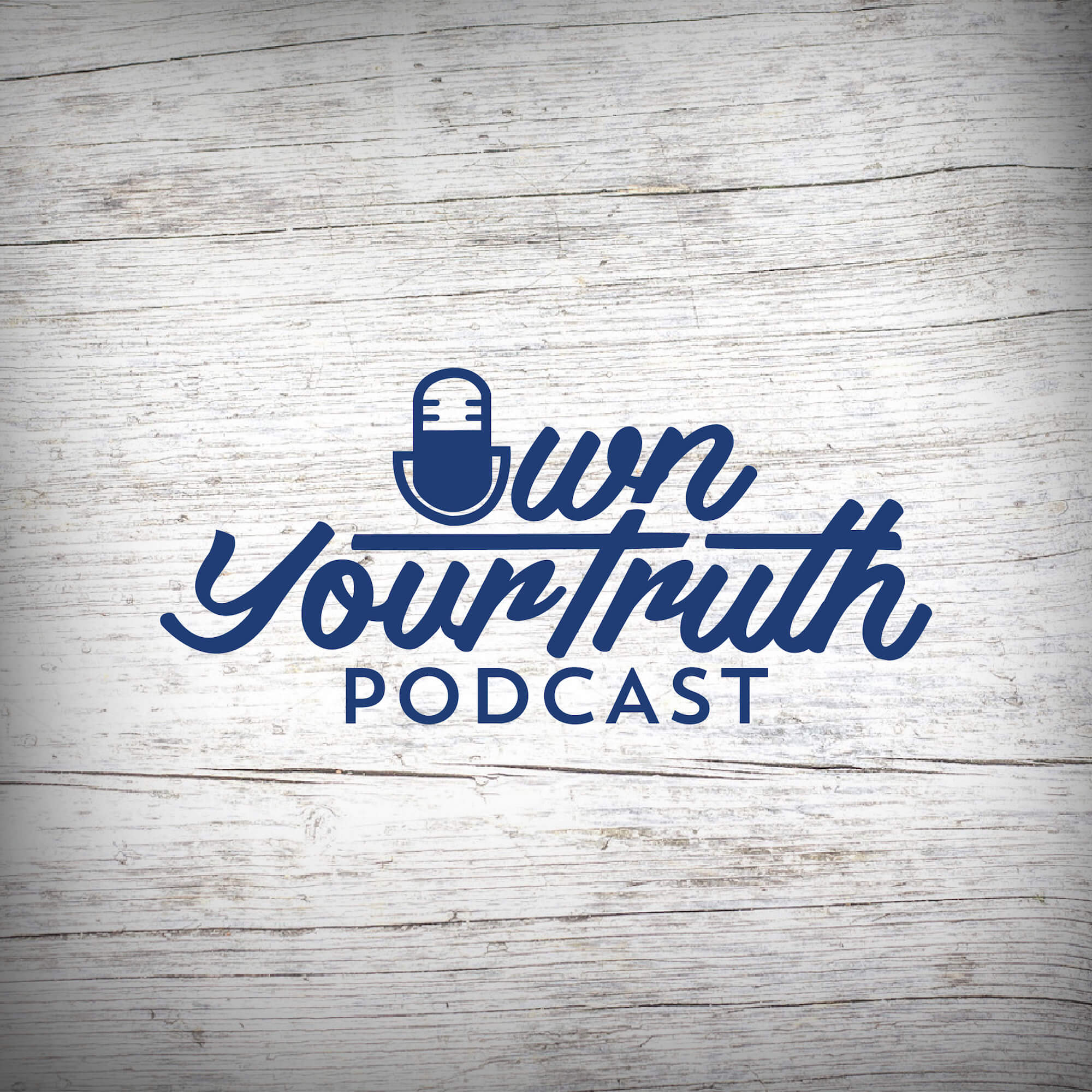 Own Your Truth Podcast show art