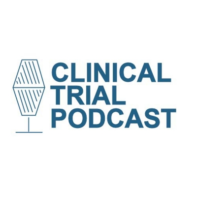 Clinical Trial Podcast | Conversations with Clinical Research Experts show image