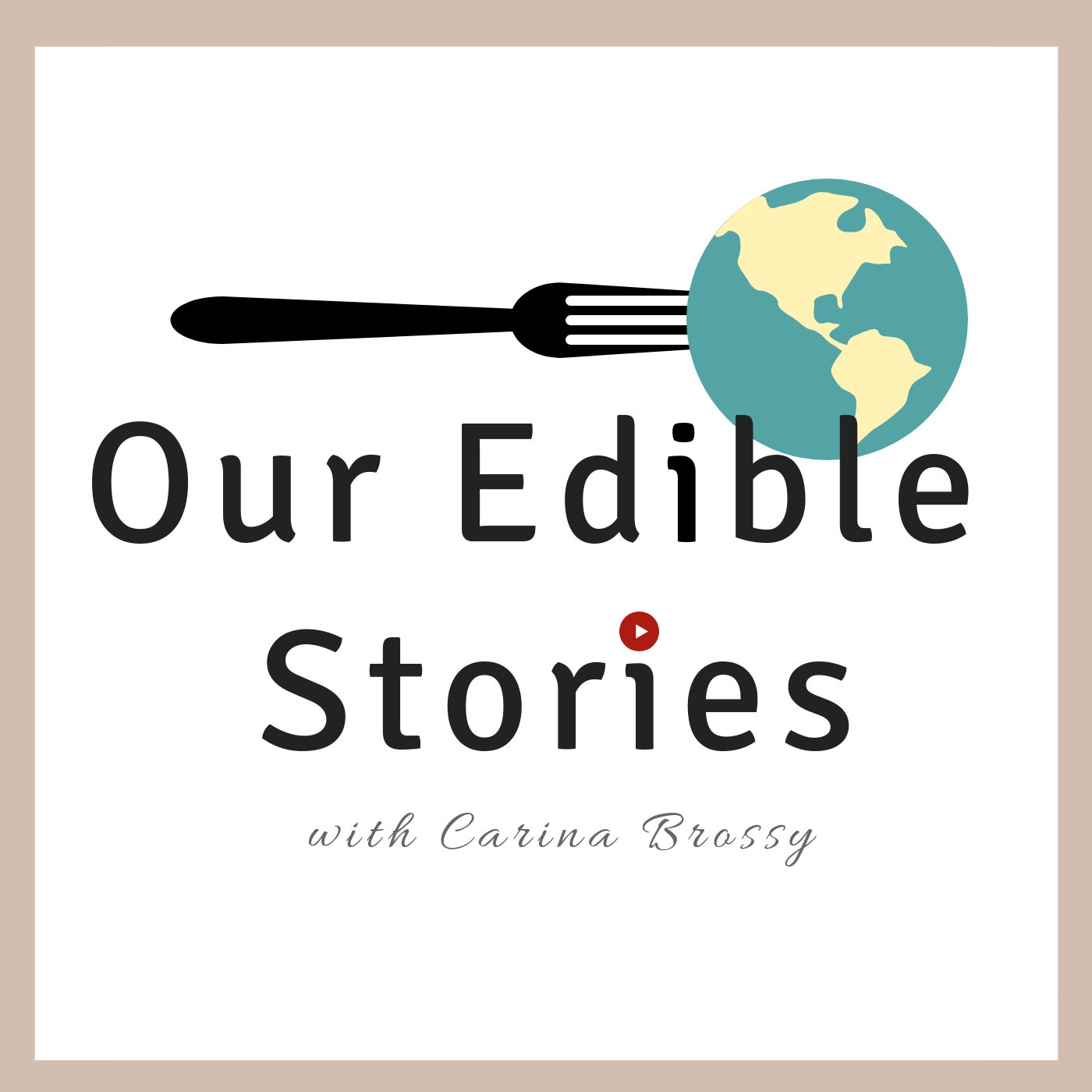 Our Edible Stories Podcast show art