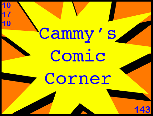 Cammy's Comic Corner - Episode 143 (10/17/10)