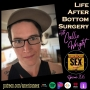 Artwork for Life After Bottom Surgery with Callie Wright - Ep 106