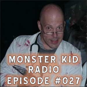 Monster Kid Radio #027 - Chris McMillan and Godzilla, Part One