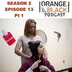 s2e13 Pt 1 We have manners.  We're Polite - The Orange is the New Black Podcast