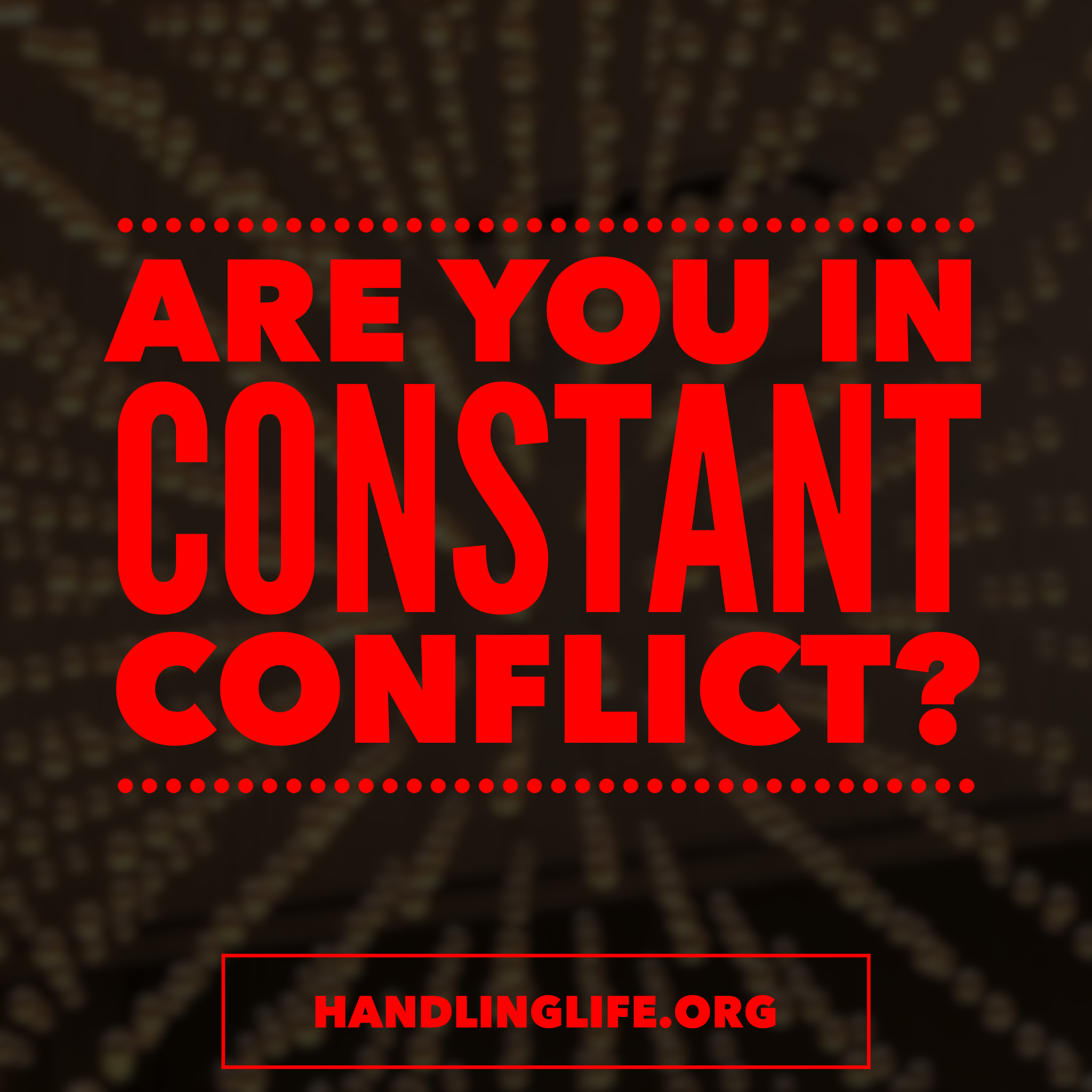 Artwork for Are you in constant conflict?