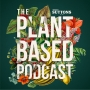 Artwork for The Plant Based Podcast National Gardening Week Special: Organic Vegetable Growing