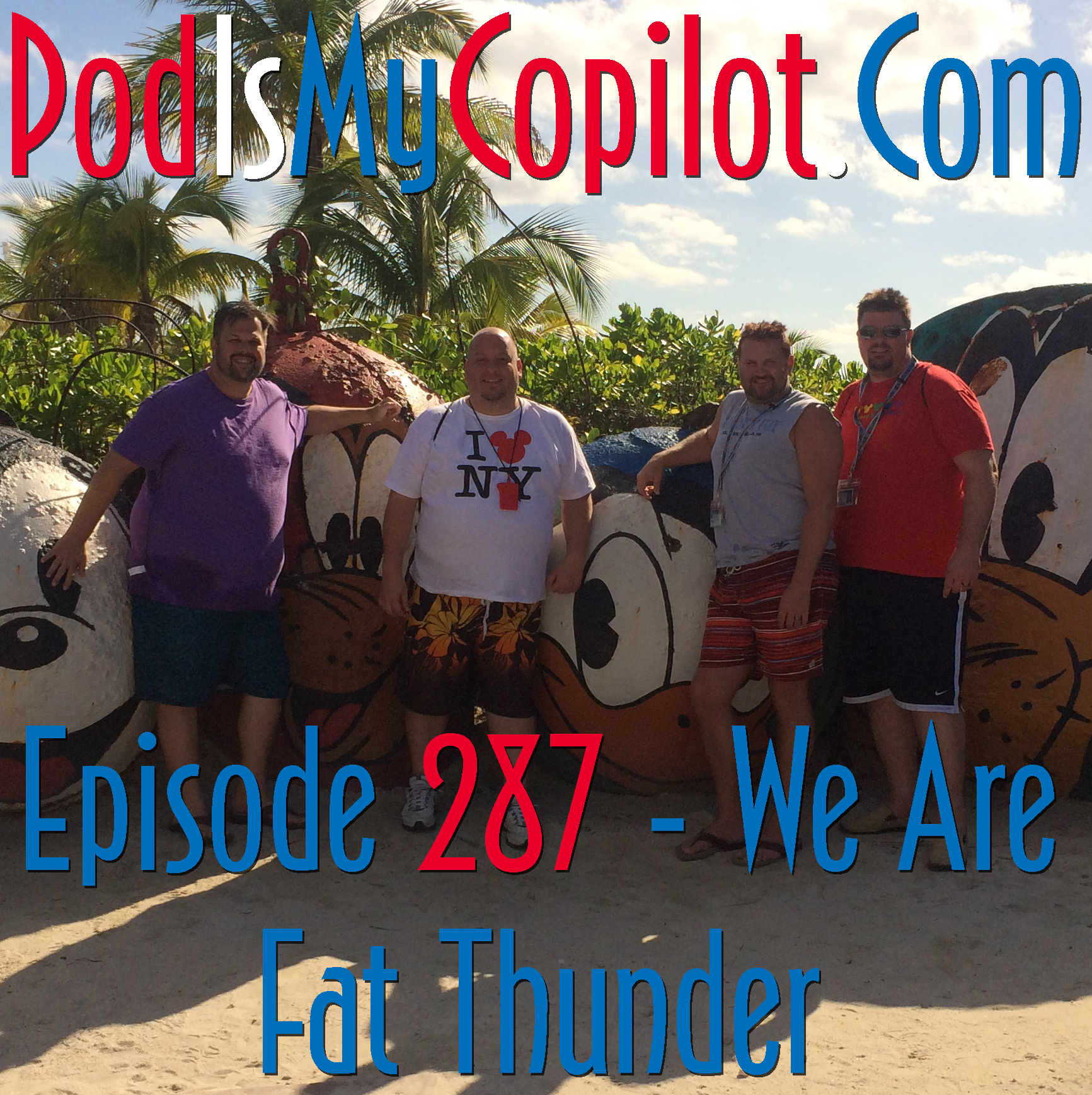 PiMC: Episode 287 - We Are Fat Thunder