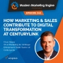 Artwork for How Marketing & Sales Contribute to Digital Transformation at CenturyLink
