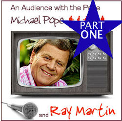 with Ray Martin part 1
