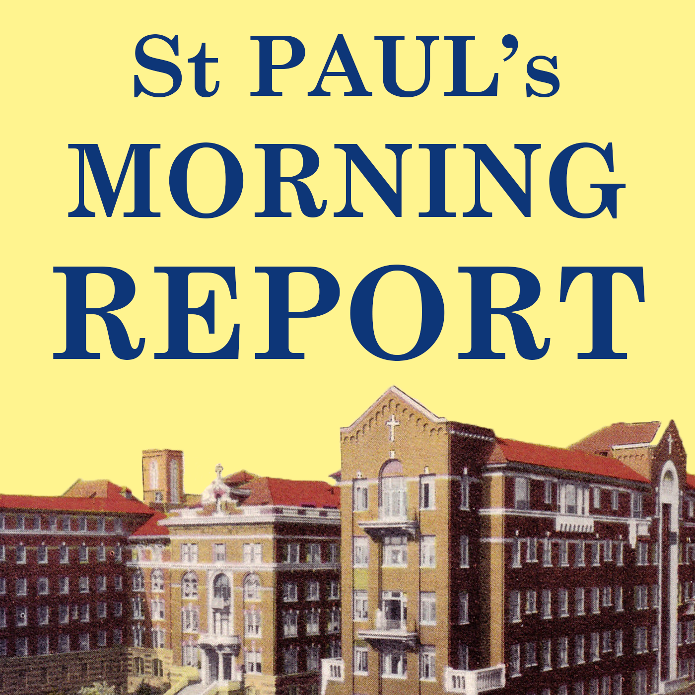 St. Paul's Morning Report