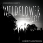 Artwork for Alison Gilbert: A Wildflower Story - Learning To Walk With Grief