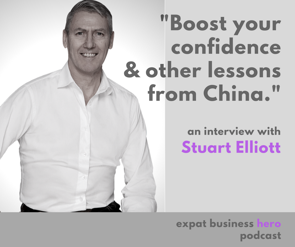 Stuart Elliott Expat Business Hero Podcast