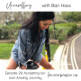 Artwork for 28: Accepting our own Anxiety Journey with Ban Hass