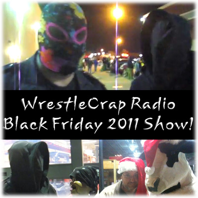 WrestleCrap Radio 12-02-11