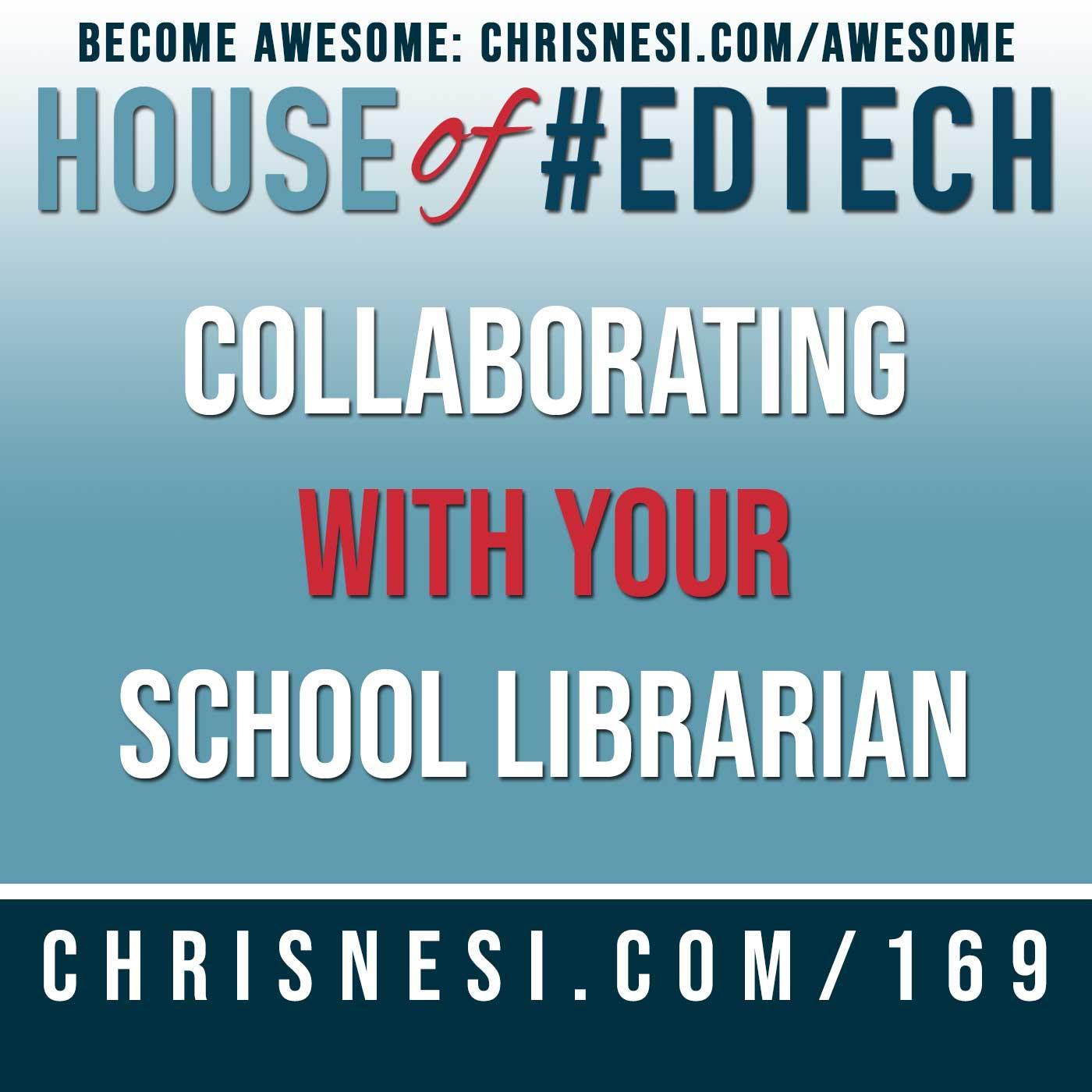 Collaborating With Your School Librarian