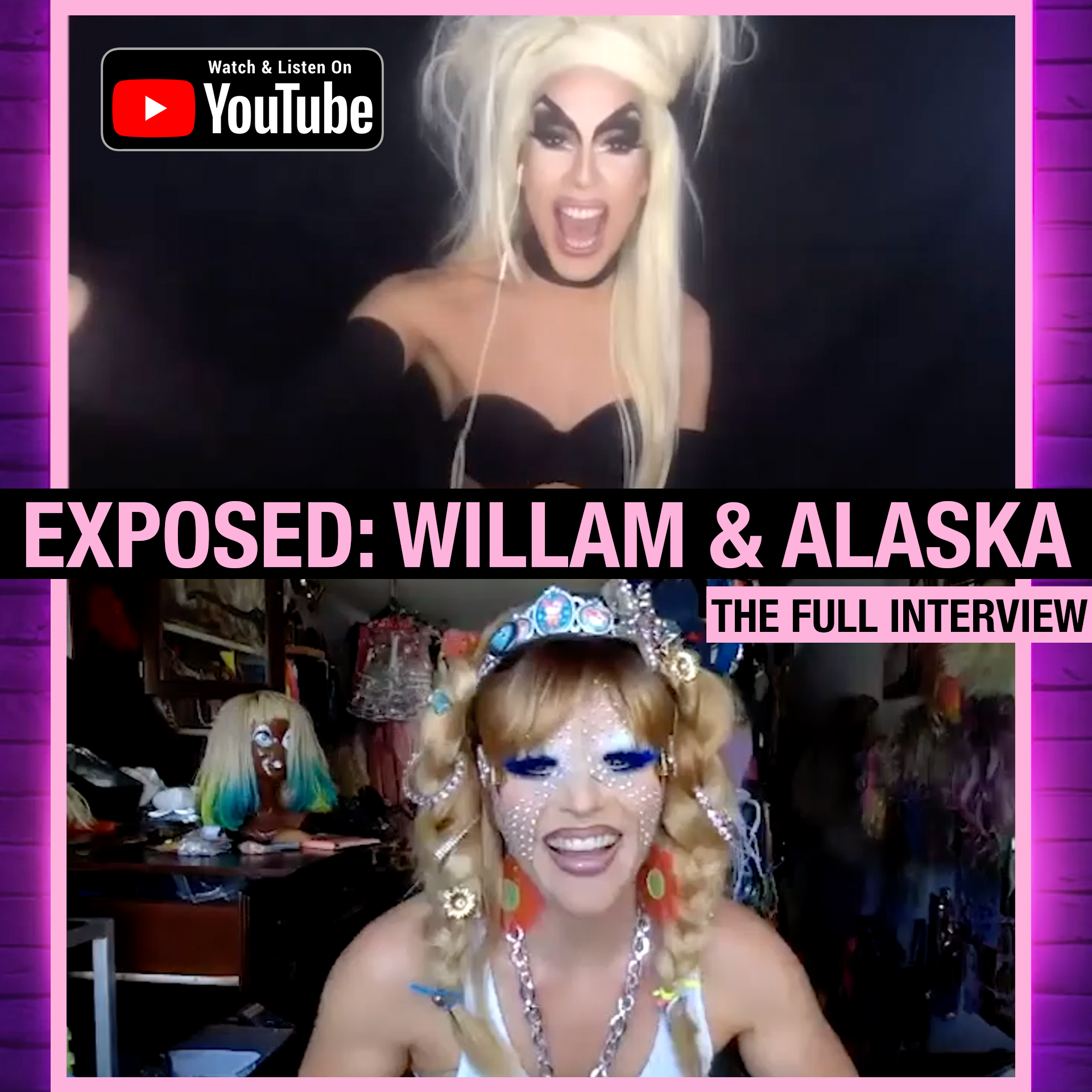 S2E2 - Exposed: Willam & Alaska (Special Pride Interview)