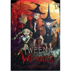 Podcast Episode 93: Tweeny Witches Volume 1