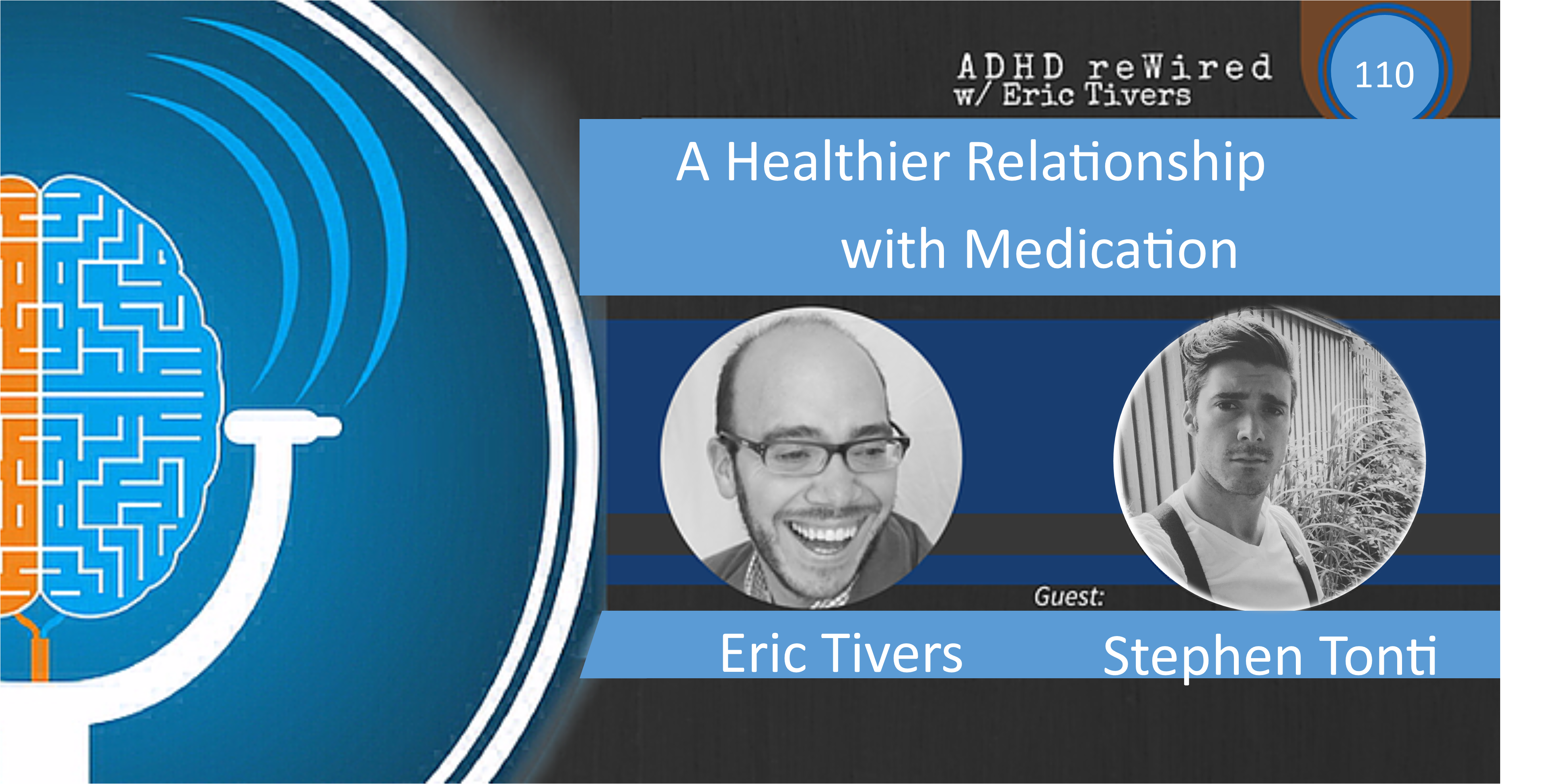 110 | A Healthier Relationship with Medication