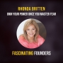 Artwork for Mastering Fear To Never Feel Powerless Again | Rhonda Britten of Fearless Living
