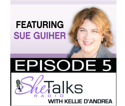 Episode 5: Thriving For SUCCESS with  Sue Guiher [PODCAST]