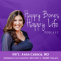 Artwork for Ep 72- Solutions to Common Women's Health Issues | Dr. Anna Cabeca