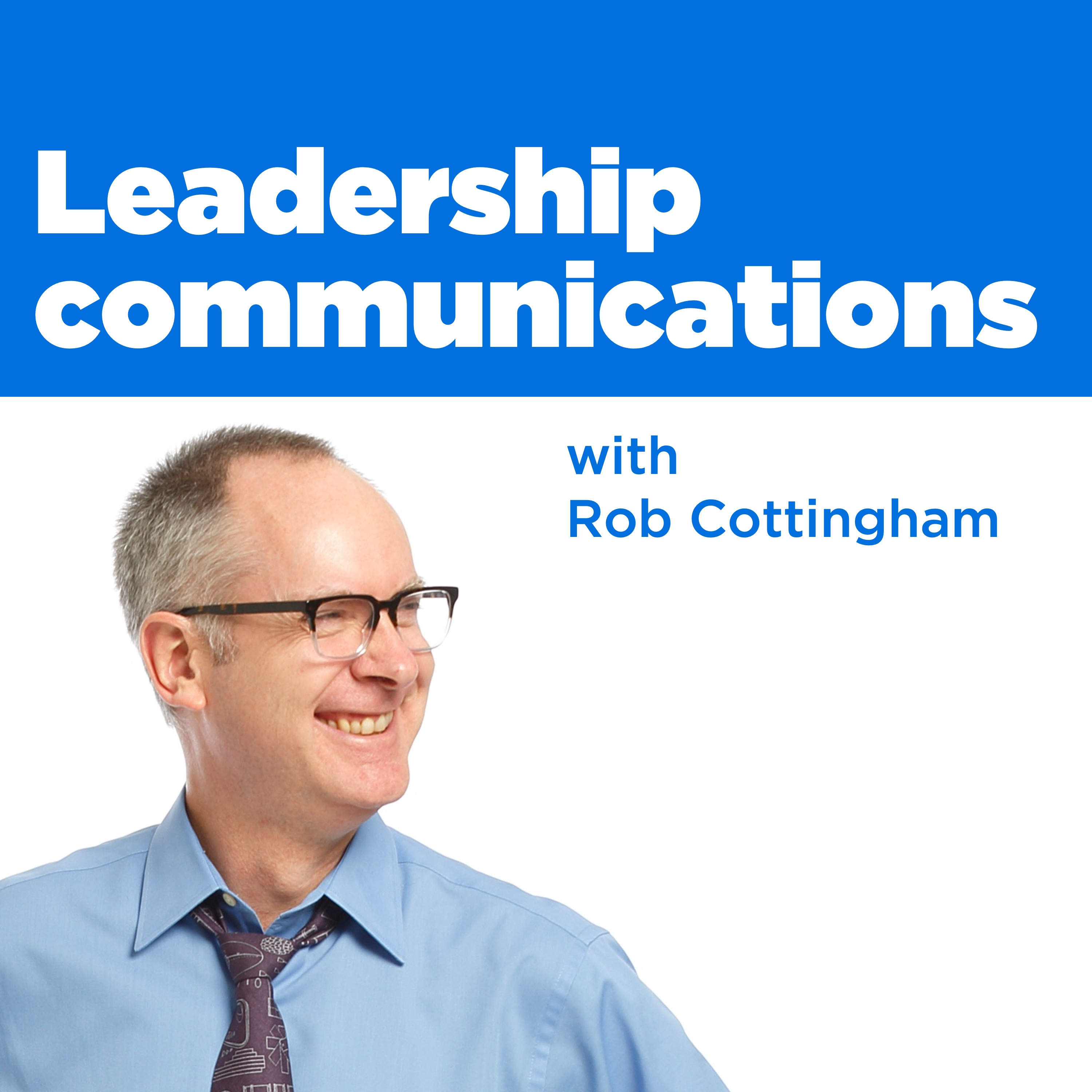 Leadership communications with Rob Cottingham show art