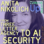 Artwork for Anita Nikolich: From Three Letter Agency to AI Security - 50th Conversation